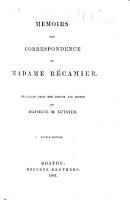 Memoirs and Correspondence of Madame R  camier  Translated     and edited by I  M  Luyster  Fourth edition   With a portrait   PDF