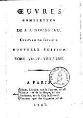 Oeuvres complettes de J. J. Rousseau: Volume23