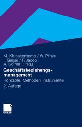 Geschäftsbeziehungsmanagement: Konzepte, Methoden und Instrumente, Ausgabe 2