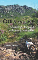 Cora and Me: Adventures of a Lone Cyclist on the Way of Cora Coralina