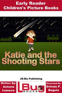 Katie and the Shooting Stars   Early Reader   Children s Picture Books PDF