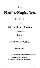 Der Graf Cagliostro: Deutsch von Fr. W. Bruckbeau, Band 2
