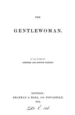 The gentlewoman  by the author of  Dinners and dinner parties   PDF