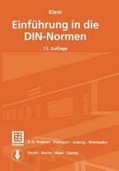 Klein Einführung in die DIN-Normen: Ausgabe 13