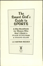 The Smart Girl s Guide to Sports PDF