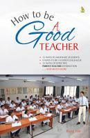 How to be a Good Teacher PDF