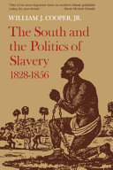 The South and the Politics of Slavery