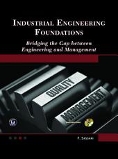 Industrial Engineering Foundations: Bridging the Gap between Engineering and Management