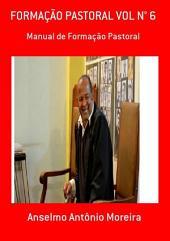 FormaÇÃo Pastoral Vol N° 6