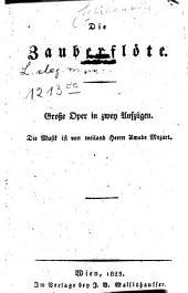 Die Zauberflöte: Große Oper in 2 Aufzügen