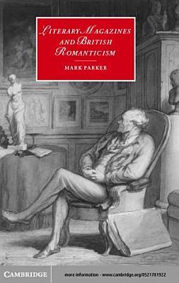 Literary Magazines and British Romanticism