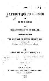 The expedition to Borneo of H.M.S. Dido for the suppression of piracy: with extracts from the journal of James Brooke, esq. of Sarāwak