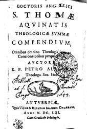 Sancti Thomae Aquinatis theologicae summae compendium