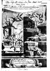 Les Saintes métamorphoses, ou les Changemens miraculeux de quelques grands saints, tirez de leurs vies, par J. Baudoin