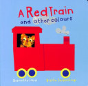 A Red Train and Other Colours PDF