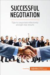 Successful Negotiation: Communicating effectively to reach the best solutions