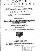 Copie autentyck van seeckeren Brieff, geschreven by den Heere Grave Servient, Ambassadeur Extraordinaris van Vranckryck aen de [...] Staten Der Vereenighde Nederlantsche Provintien Op den 25 ende 26 April 1647