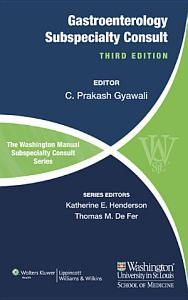 The Washington Manual of Gastroenterology Subspecialty Consult PDF