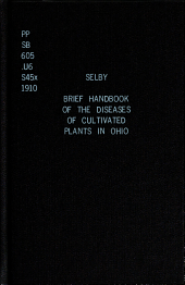 A Brief Handbook of the Diseases of Cultivated Plants in Ohio