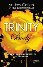 Trinity. Body