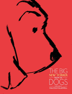 The Big New Yorker Book of Dogs PDF