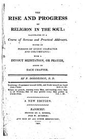 The rise and progress of religion in the soul: addresses