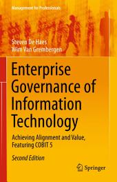 Enterprise Governance of Information Technology: Achieving Alignment and Value, Featuring COBIT 5, Edition 2