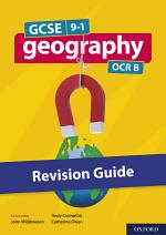 GCSE 9-1 Geography OCR B: GCSE: GCSE 9-1 Geography OCR B Revision Guide eBo0k
