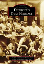 Detroit S Deaf Heritage Book PDF