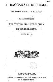 I Baccanali di Roma: melodramma tragico...