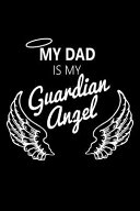 My Dad is My Guardian Angel