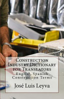 Construction Industry Dictionary for Translators