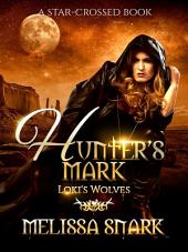 Hunter's Mark: A Star-Crossed Book