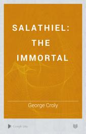Salathiel: The Immortal. A History