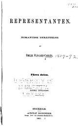 Representanten: romantisk berättelse, Volym 1–2