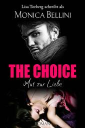 The Choice: Mut zur Liebe