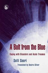 A Bolt from the Blue: Coping with Disasters and Acute Traumas