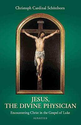 Jesus  the Divine Physician PDF