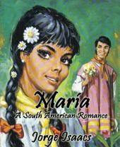 María (Annotated): A South American Romance