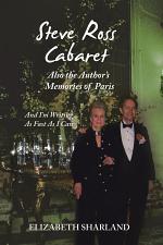 Steve Ross Cabaret Also the Author's Memories of Paris