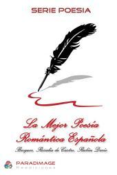La Mejor Poesia Romántica Española