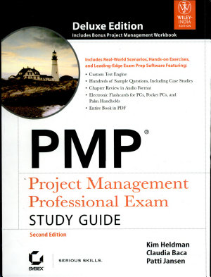 PMP PROJECT MANAGEMENT PROFESSIONAL EXAM STUDY GUIDE  2ND ED  With CD   PDF