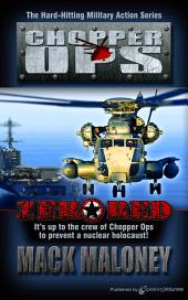 Zero Red: Chopper Ops