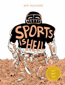Sports Is Hell: Hardcover Edition