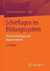 Schieflagen im Bildungssystem: Die Benachteiligung der Migrantenkinder, Ausgabe 5