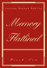 Memory Flatlined PDF
