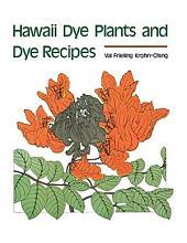 Hawaii Dye Plants and Dye Recipes