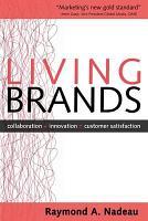 Living Brands  Collaboration   Innovation   Customer Fascination PDF