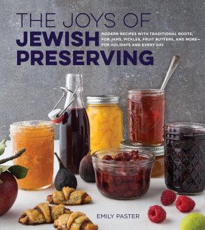 The Joys of Jewish Preserving