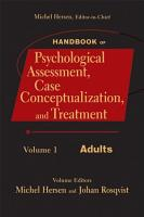 Handbook of Psychological Assessment  Case Conceptualization  and Treatment  Volume 1 PDF